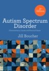 Image for Autism spectrum disorder  : characteristics, causes and practical issues