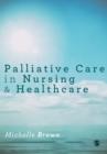 Image for Palliative care in nursing & healthcare