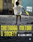 Image for Childhood, culture & society  : in a global context