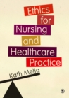 Image for Ethics for nursing and healthcare practice