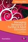 Image for Managing behaviour in further and adult education