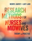Image for Research methods for nurses and midwives  : theory and practice