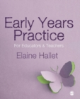 Image for Early years practice  : for educators & teachers