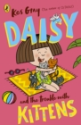 Image for Daisy and the trouble with kittens