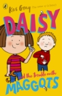 Image for Daisy and the trouble with maggots