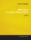 Image for Waltz No.6 By Frederic Chopin For Solo Piano (1847) Op.64