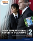 Image for BTEC Level 2 award door supervision and security guarding candidate handbook