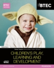 Image for BTEC National children's play, learning and development: Student book 1
