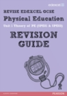 Image for Revise edexcel GCSE physical educationUnit 1,: Theory of PE (5PE01 &5PE03)