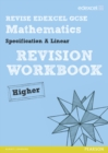 Image for Revise Edexcel GCSE Mathematics Spec A Linear Revision Workbook Higher - Print and Digital Pack