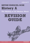 Image for Revise Edexcel: GCSE History a Modern World History Revision Guide - Print and Digital Pack