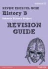 Image for REVISE Edexcel: GCSE History B Schools History Project Revision Guide -  Print and Digital Pack