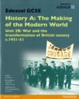 Image for Edexcel GCSE History A, The making of the modern worldUnit 3B,: War and the transformation of British society c1931-51