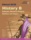 Image for Edexcel GCSE History B: Medicine (1A) and Surgery (3A)