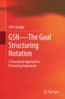 Image for GSN: the goal structuring notation