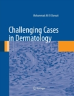 Image for Challenging Cases in Dermatology