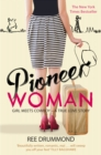 Image for Pioneer woman  : girl meets cowboy - a true love story