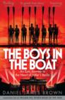 Image for The boys in the boat  : an epic journey to the heart of Hitler's Berlin