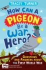 Image for How can a pigeon be a war hero?