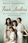 Image for Four sisters  : the lost lives of the grand Romanov duchesses