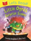 Image for Little Ogre's surprise supper