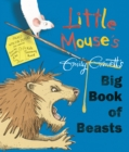 Image for Little Mouse's, Emily Gravett's [scored out] big book of beasts