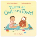 Image for There's an owl in my towel