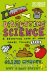 Image for Disgusting science  : a revolting look at what makes things gross