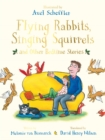 Image for Flying rabbits, singing squirrels and other bedtime stories