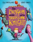 Image for The dragon and the nibblesome knight