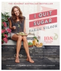 Image for I quit sugar  : your complete 8-week detox program and cookbook