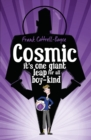 Image for Cosmic  : it's one giant leap for all boy-kind