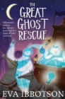 Image for The great ghost rescue