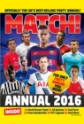 Image for Match Annual 2016 : From the Makers of the UK's Bestselling Football Magazine