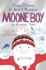 Image for Moone boy: The blunder years