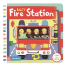 Image for Busy fire station  : push, pull, slide