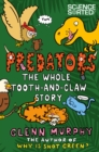 Image for Predators  : the whole tooth-and-claw story