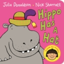 Image for Hippo has a hat  : a book for toddlers