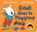Image for Goat goes to playgroup  : a book for toddlers