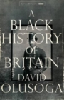 Image for A BLACK HISTORY OF BRITAIN