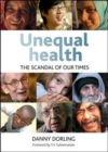Image for Unequal health  : the scandal of our times