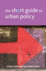 Image for The short guide to urban policy