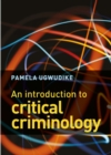 Image for An introduction to critical criminology
