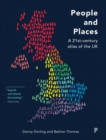 Image for People and places  : a 21st-century atlas of the UK