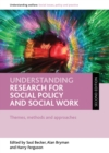 Image for Understanding research for social policy and social work (second edition): Themes, methods and approaches