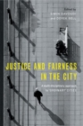 Image for Justice and fairness in the city  : a multi-disciplinary approach to 'ordinary' cities