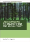 Image for Understanding the environment and social policy