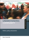 Image for Understanding community (second edition): Politics, policy and practice