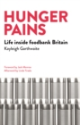 Image for Hunger pains  : life inside foodbank Britain