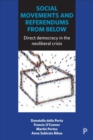 Image for Social movements and referendums from below  : direct democracy in the neoliberal crisis
